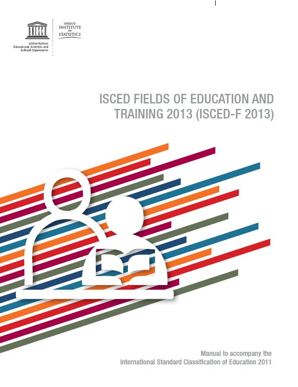 ISCED Fields of Education and Training 2013 (ISCED-F 2013)